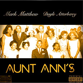 Aunt Ann's (feat. Dayle Atterberry)