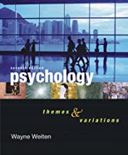 By Wayne Weiten - Psychology: Themes and Variations: 7th (seventh) Edition