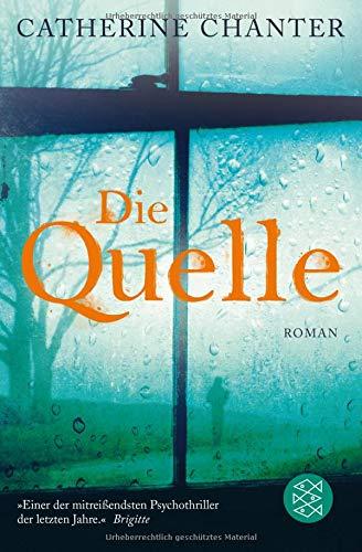 Buchseite und Rezensionen zu 'Die Quelle: Roman' von Catherine Chanter