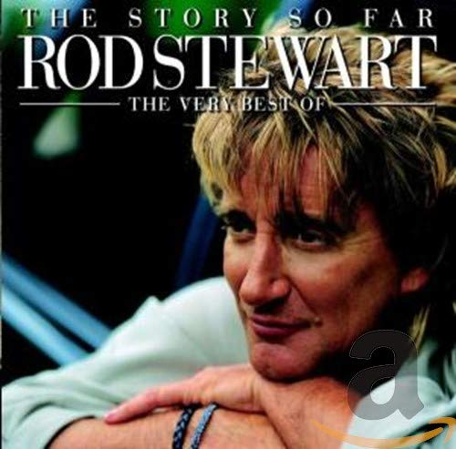 The Story So Far - The Very Best of Rod Stewart