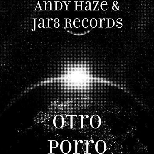 Andy Haze & Jar8 Records