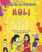 Why do we celebrate HOLI: HOLI FESTIVAL (Unravel Festivals)