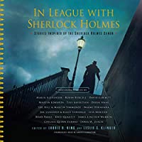 In League With Sherlock Holmes: Stories Inspired by the Sherlock Holmes Canon