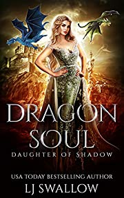 Dragon Soul (Daughter of Shadow Book 1)