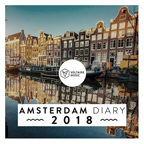 Voltaire Music pres. The Amsterdam Diary 2018