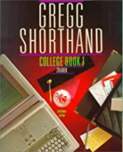Gregg Shorthand, College, Book 1 (Centennial Edition) (Bk. 1)