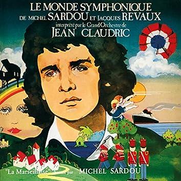 Le monde symphonique de Michel Sardou et Jacques Revaux