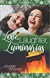 Love, Laughter, and Luminarias...