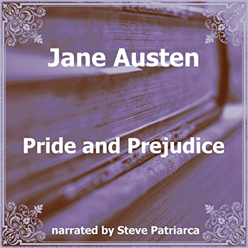 Pride and Prejudice                   By:                                                                                                                                 Jane Austen                               Narrated by:                                                                                                                                 Steve Patriarca                      Length: 11 hrs and 47 mins     2 ratings     Overall 3.0