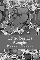 Lettre Sur Les Aveugles