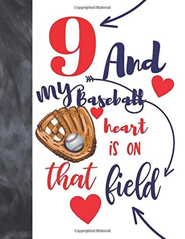 出身地一時停止金銭的9 And My Baseball Heart Is On That Field: College Ruled Composition Writing School Notebook To Take Classroom Teachers Notes - Baseball Players Notepad For Boys And Girls