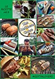 The Barbecue House - Le Ricette Vol.3: #gottalovers