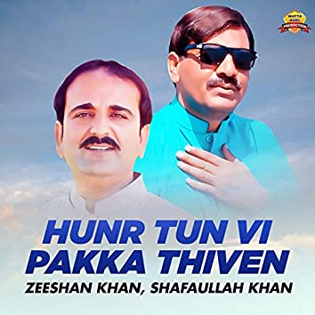 Hunr Tun Vi Pakka Thiven - Single