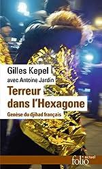 Terreur dans l'Hexagone - Genèse du djihad français de Gilles Kepel