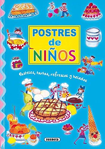 Mis primeras recetas de repostería : (postres, tartas, refrescos y helados) (Adivinanzas...