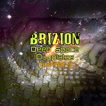 Deep Space Dubplates Chapter 3