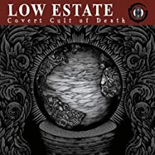 low estate covert cult of death