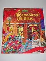 A Sesame Street Christmas: Featuring Jim Henson's Sesame Street Muppets 0307158179 Book Cover