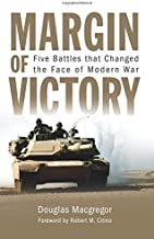 Margin of Victory: Five Battles that Changed the Face of Modern War