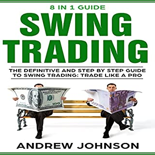 Swing Trading: The Definitive and Step-by-Step Guide to Swing Trading audiobook cover art