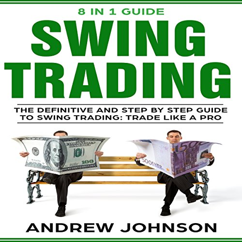 Swing Trading: The Definitive and Step-by-Step Guide to Swing Trading cover art