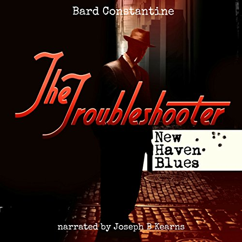The Troubleshooter: New Haven Blues audiobook cover art