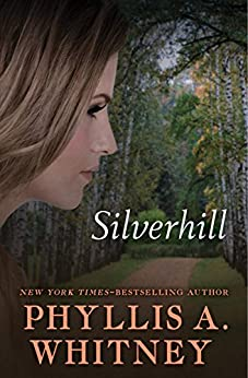 Silverhill by [Phyllis A. Whitney]