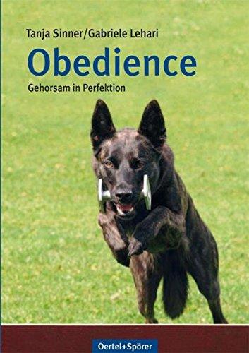 Obedience: Gehorsam in Perfektion