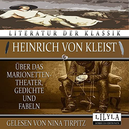 Über das Marionettentheater / Gedichte und Fabeln Titelbild