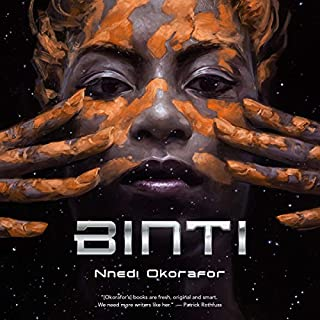 Binti                   By:                                                                                                                                 Nnedi Okorafor                               Narrated by:                                                                                                                                 Robin Miles                      Length: 2 hrs and 30 mins     2,315 ratings     Overall 4.4