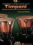 Primary Handbook for Timpani: A Beginning Method (English Edition)