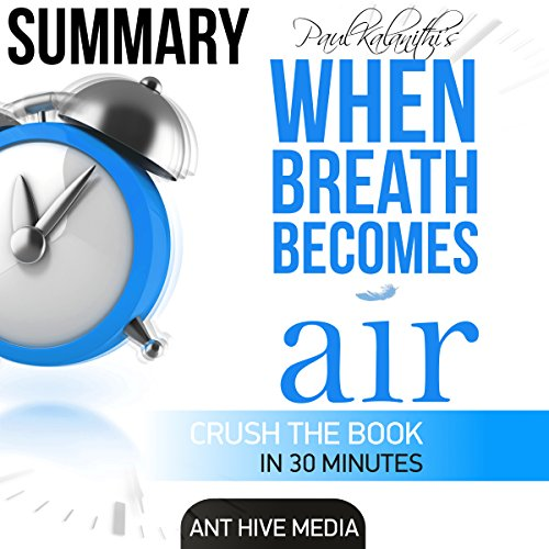 Daniel Paul Kalanith's When Breath Becomes Air Summary audiobook cover art