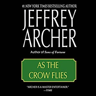 As the Crow Flies                   Written by:                                                                                                                                 Jeffrey Archer                               Narrated by:                                                                                                                                 John Lee                      Length: 20 hrs and 42 mins     5 ratings     Overall 4.2