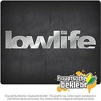 ローライフ - 悪い人 - 低スタンダード Lowlife - bad person - low standarts 20cm x 4cm 15色 - ネオン+クロム! ステッカービニールオートバイ
