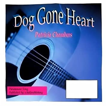 Dog Gone Heart