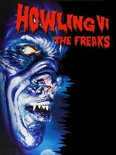 Howling VI - The Freaks
