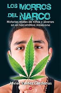 Los morros del narco / Narco Youth (Ensayo (Punto de Lectura)) (Spanish Edition)