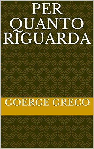 Per quanto riguarda (Italian Edition)