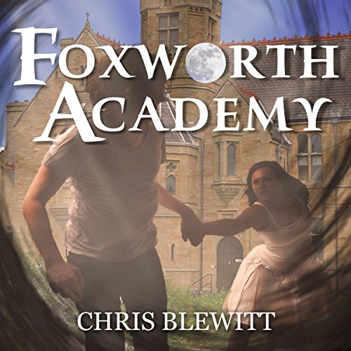 Foxworth Academy: Freshman Year - Part I audiobook cover art