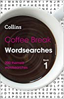 Coffee Break Wordsearches: Book 1: 200 Themed Wordsearches