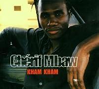 Kham Kham by Cherif M'Baw (2001-06-05)