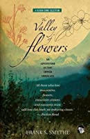 The Valley of Flowers: An Adventure in the Upper Himalaya by Frank S. Smythe(2015-09-18)