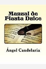 Manual de Flauta Dulce (Spanish Edition) Paperback