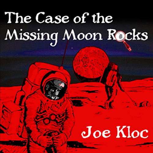 The Case of the Missing Moon Rocks audiobook cover art