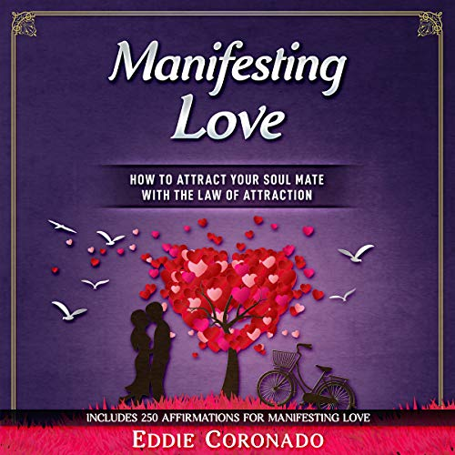 Manifesting Love     How to Attract your Soul Mate with the Law of Attraction              By:                                                                                                                                 Eddie Coronado                               Narrated by:                                                                                                                                 Russell Stamets                      Length: 2 hrs and 13 mins     Not rated yet     Overall 0.0