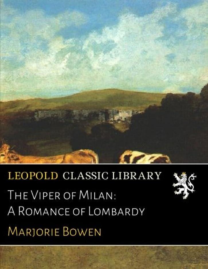 コントロール許可叫び声The Viper of Milan: A Romance of Lombardy