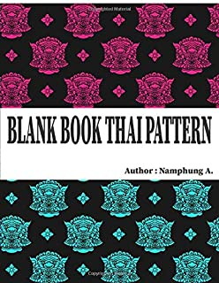 Blank Book: Weekly And Monthly: Calendar + Organizer, Inspirational Quotes And Thai pattern green Cover, size : 8.5