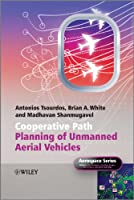 Cooperative Path Planning of Unmanned Aerial Vehicles (Aerospace Series)