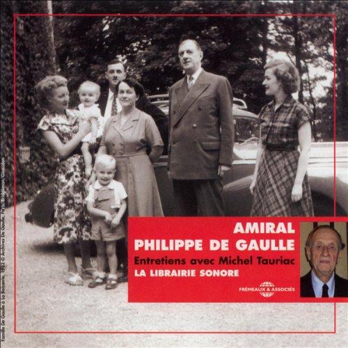 Couverture de Amiral Philippe de Gaulle