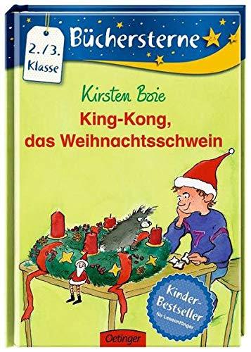 King-Kong: das Weihnachtsschwein (Büchersterne)